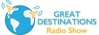 Great Destinations Radio Show